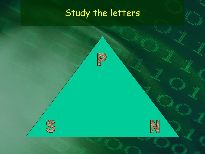 Study the letters