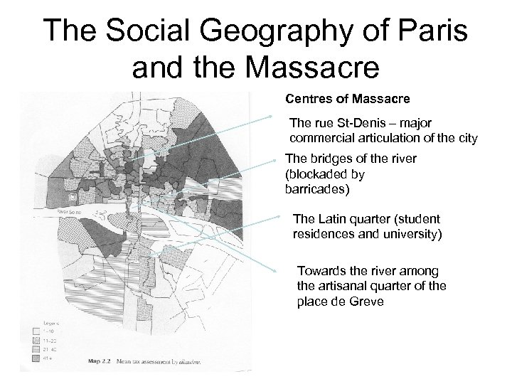 The Social Geography of Paris and the Massacre Centres of Massacre The rue St-Denis