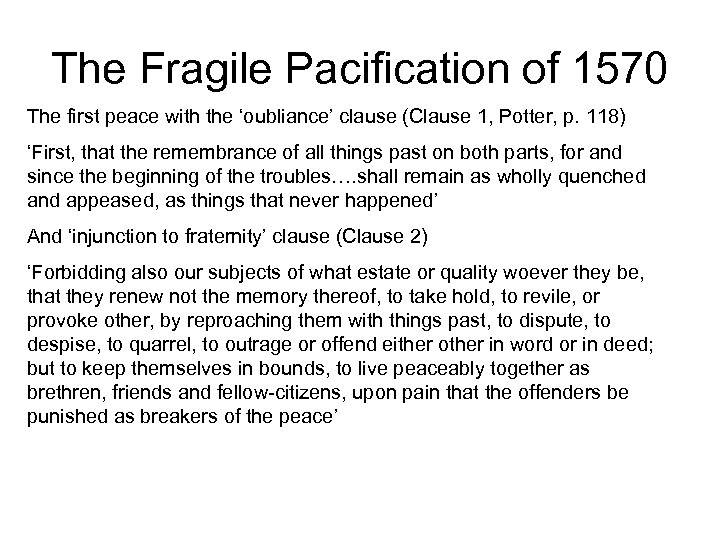 The Fragile Pacification of 1570 The first peace with the 'oubliance' clause (Clause 1,