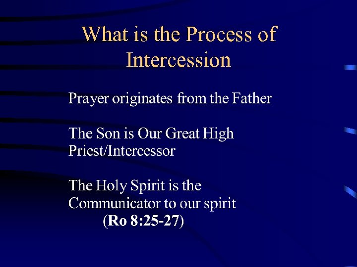 What is the Process of Intercession