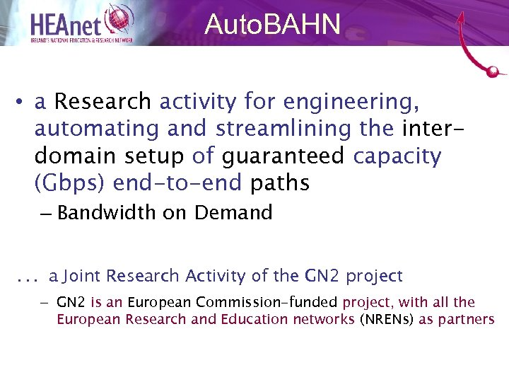 Auto. BAHN • a Research activity for engineering, automating and streamlining the interdomain setup