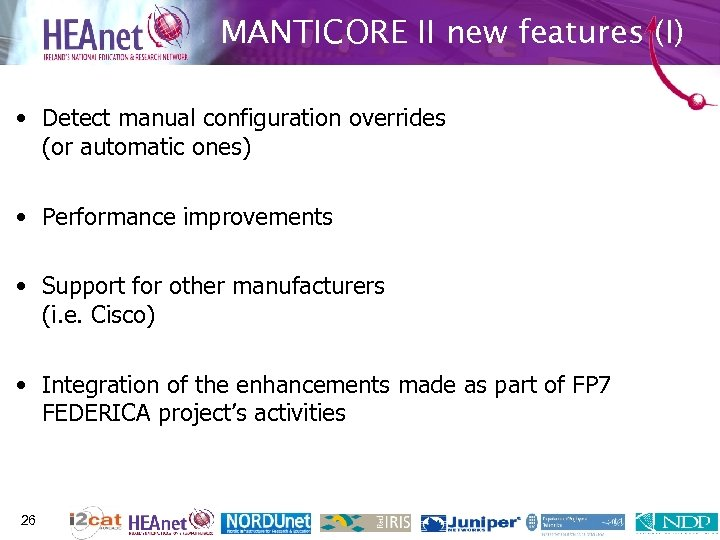 MANTICORE II new features (I) • Detect manual configuration overrides (or automatic ones) •