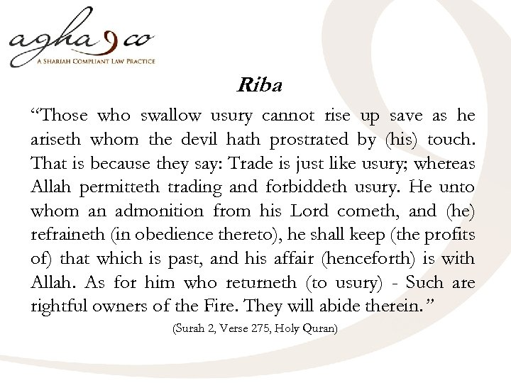 "Riba ""Those who swallow usury cannot rise up save as he ariseth whom the"