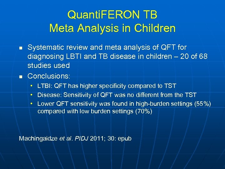 Quanti. FERON TB Meta Analysis in Children n n Systematic review and meta analysis