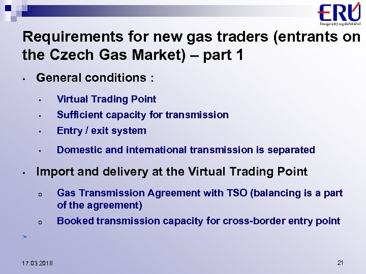 Requirements for new gas traders (entrants on the Czech Gas Market) – part 1