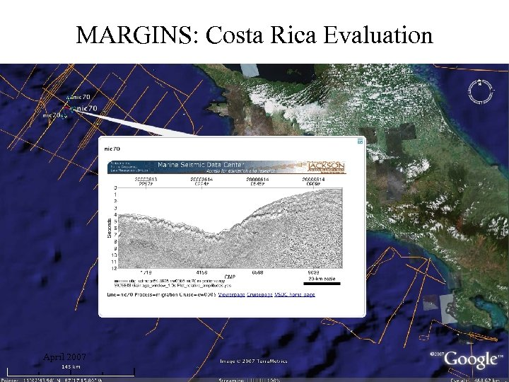 MARGINS: Costa Rica Evaluation April 2007