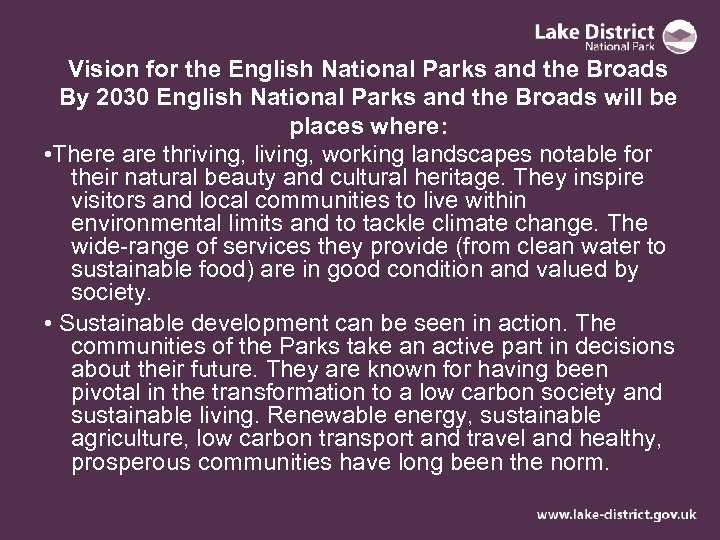 Vision for the English National Parks and the Broads By 2030 English National Parks