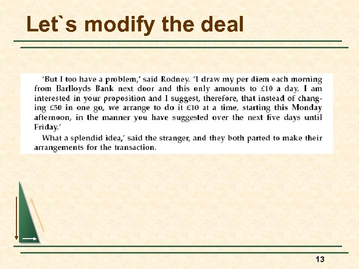 Let`s modify the deal 13