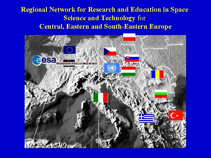 Regional Network for Research and Education in Space Science and Technology for Central, Eastern