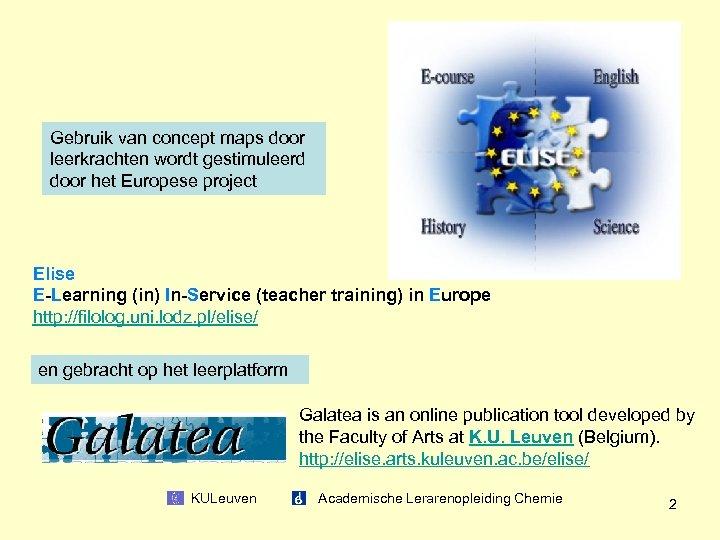 Gebruik van concept maps door leerkrachten wordt gestimuleerd door het Europese project Elise E-Learning