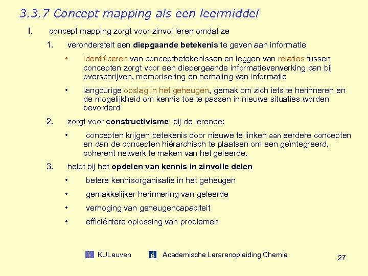 3. 3. 7 Concept mapping als een leermiddel I. concept mapping zorgt voor zinvol