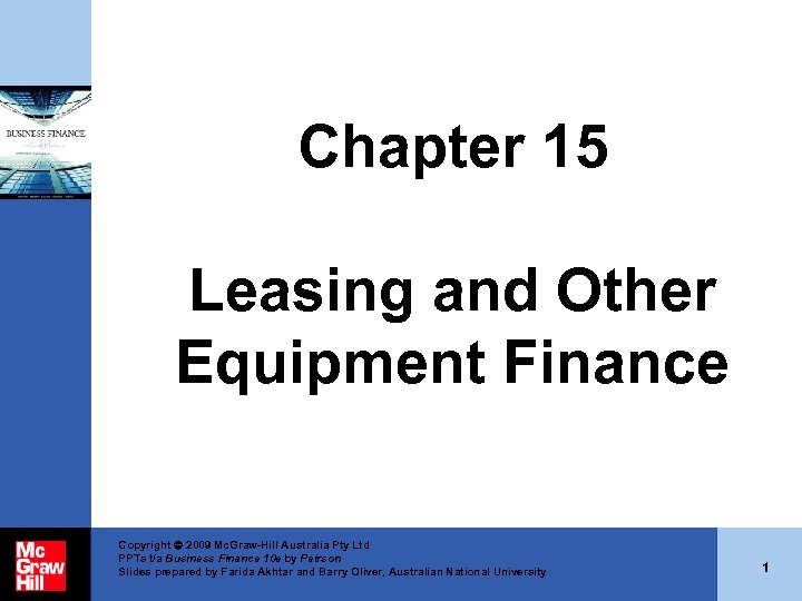 Chapter 15 Leasing and Other Equipment Finance Copyright 2009 Mc. Graw-Hill Australia Pty Ltd