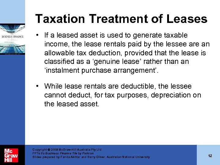 Taxation Treatment of Leases • If a leased asset is used to generate taxable
