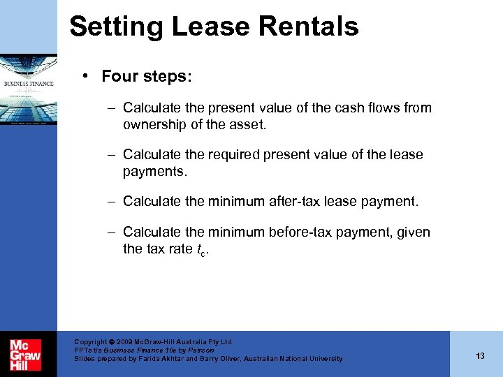 Setting Lease Rentals • Four steps: – Calculate the present value of the cash