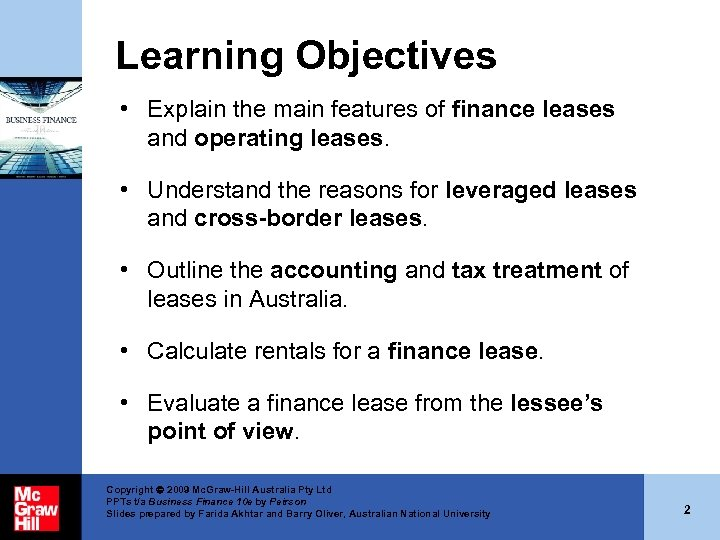 Learning Objectives • Explain the main features of finance leases and operating leases. •