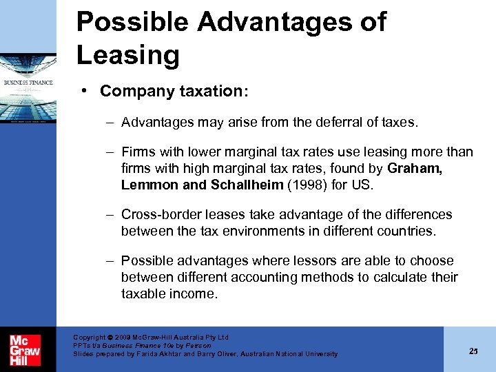Possible Advantages of Leasing • Company taxation: – Advantages may arise from the deferral