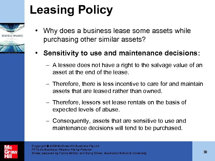 Leasing Policy • Why does a business lease some assets while purchasing other similar