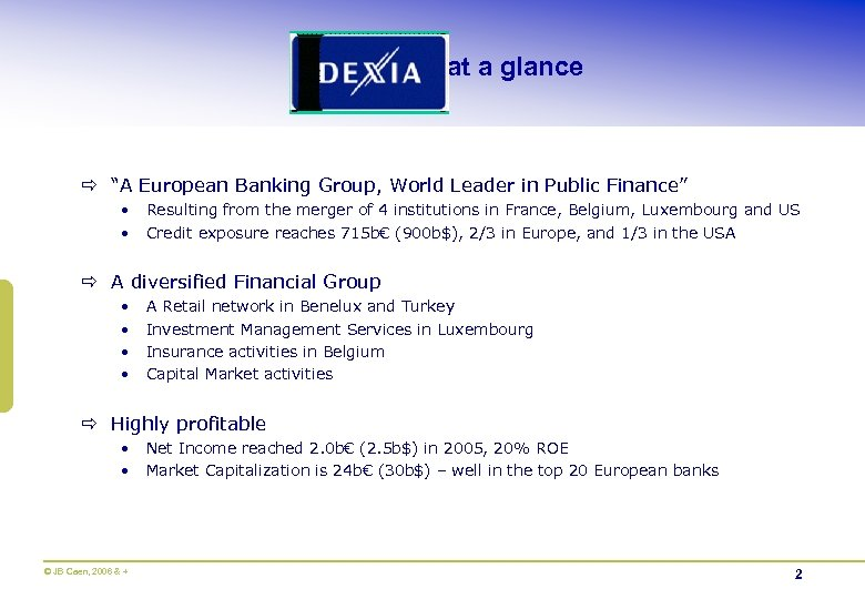 """at a glance ð """"A European Banking Group, World Leader in Public Finance"""" •"""