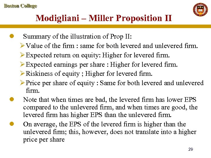 Modigliani – Miller Proposition II l Summary of the illustration of Prop II: Ø