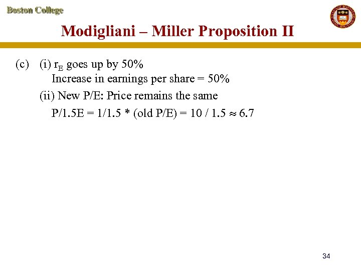 Modigliani – Miller Proposition II (c) (i) r. E goes up by 50% Increase