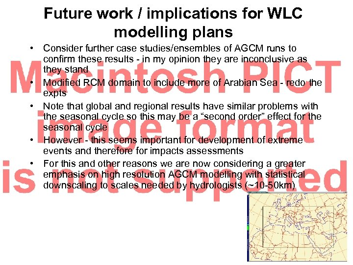 Future work / implications for WLC modelling plans • Consider further case studies/ensembles of