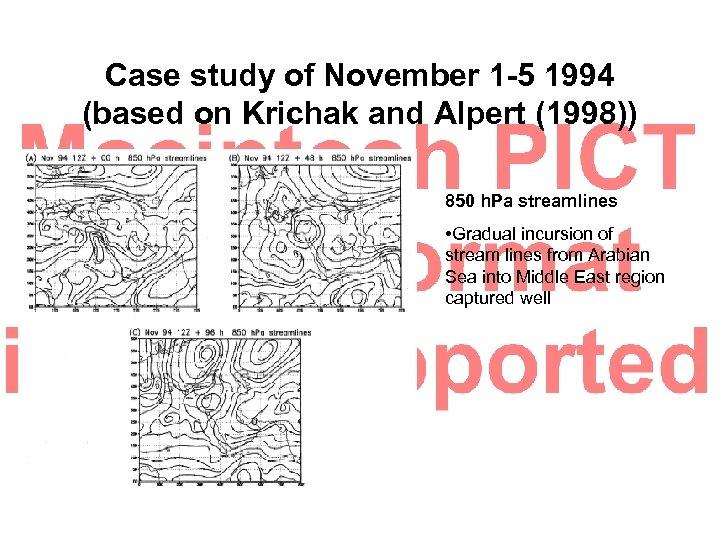 Case study of November 1 -5 1994 (based on Krichak and Alpert (1998)) 850