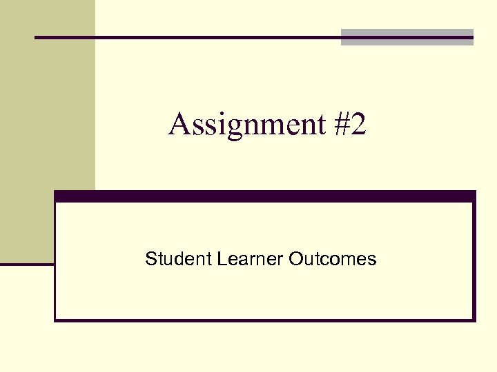 Assignment #2 Student Learner Outcomes