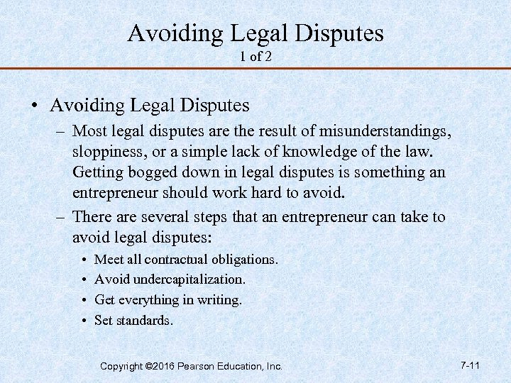 Avoiding Legal Disputes 1 of 2 • Avoiding Legal Disputes – Most legal disputes