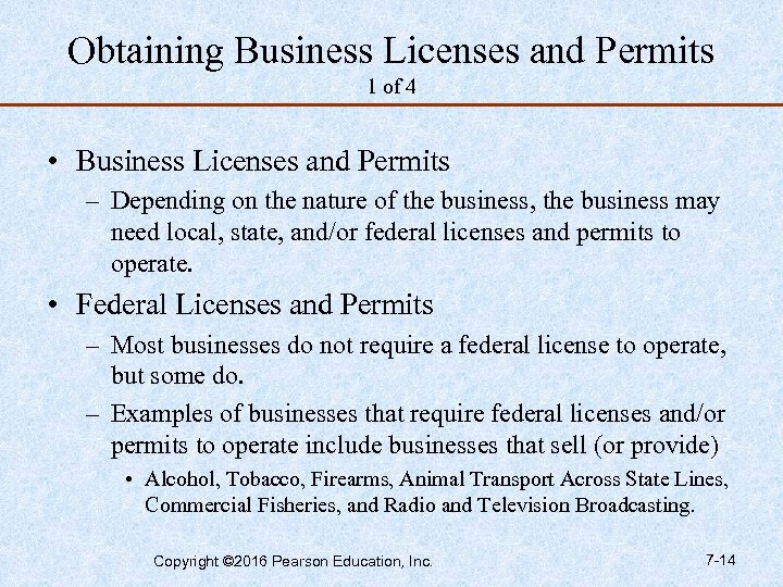 Obtaining Business Licenses and Permits 1 of 4 • Business Licenses and Permits –