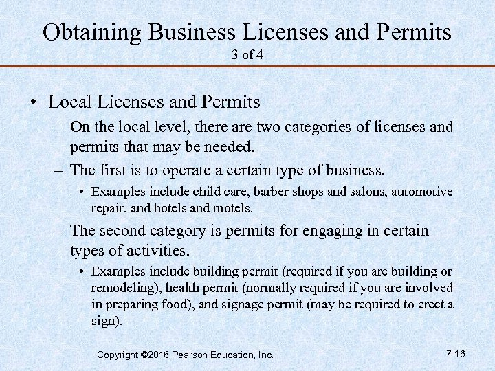 Obtaining Business Licenses and Permits 3 of 4 • Local Licenses and Permits –