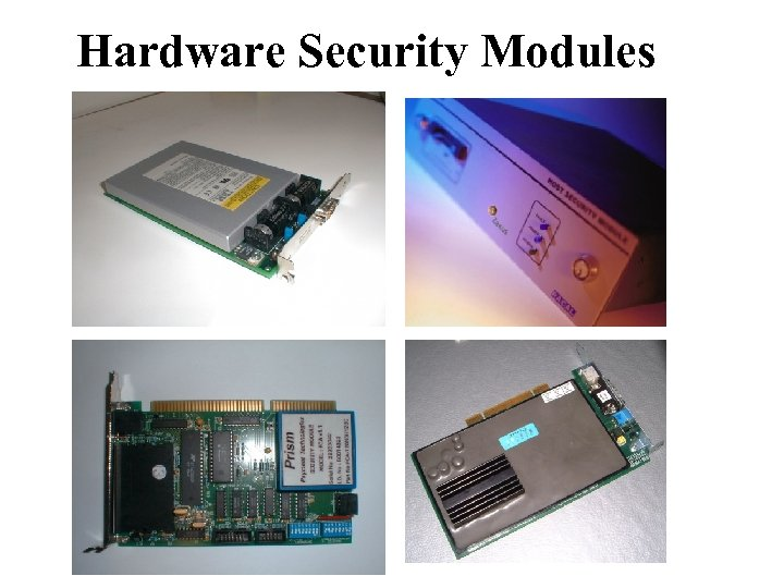 Hardware Security Modules