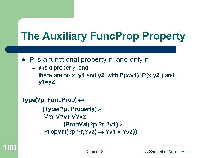 The Auxiliary Func. Property l P is a functional property if, and only if,