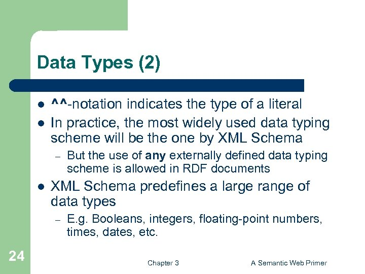 Data Types (2) l l ^^-notation indicates the type of a literal In practice,