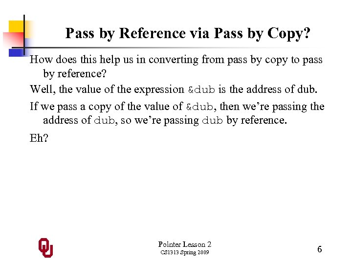 Pass by Reference via Pass by Copy? How does this help us in converting