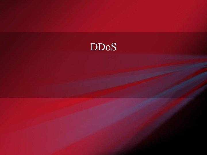 DDo. S