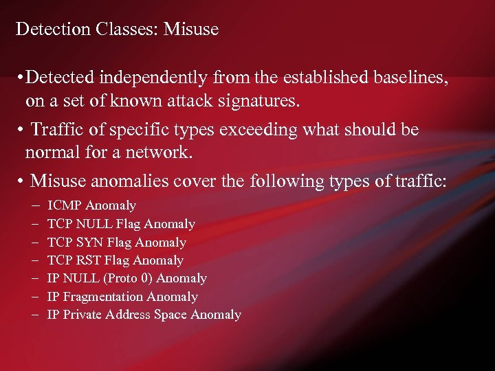 Detection Classes: Misuse • Detected independently from the established baselines, on a set of