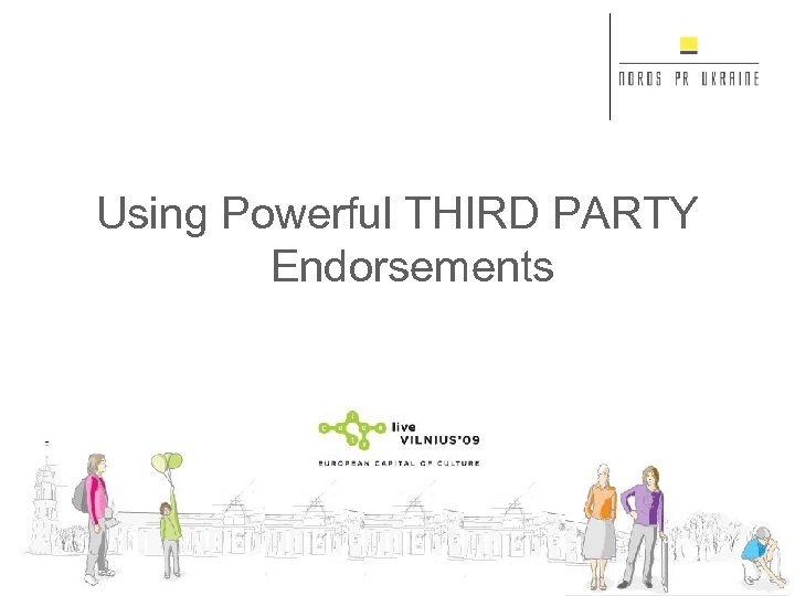 Using Powerful THIRD PARTY Endorsements