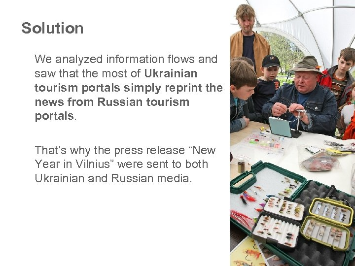 Solution We analyzed information flows and saw that the most of Ukrainian tourism portals