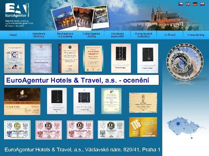 Euro. Agentur Hotels & Travel, a. s. - ocenění Euro. Agentur Hotels & Travel,