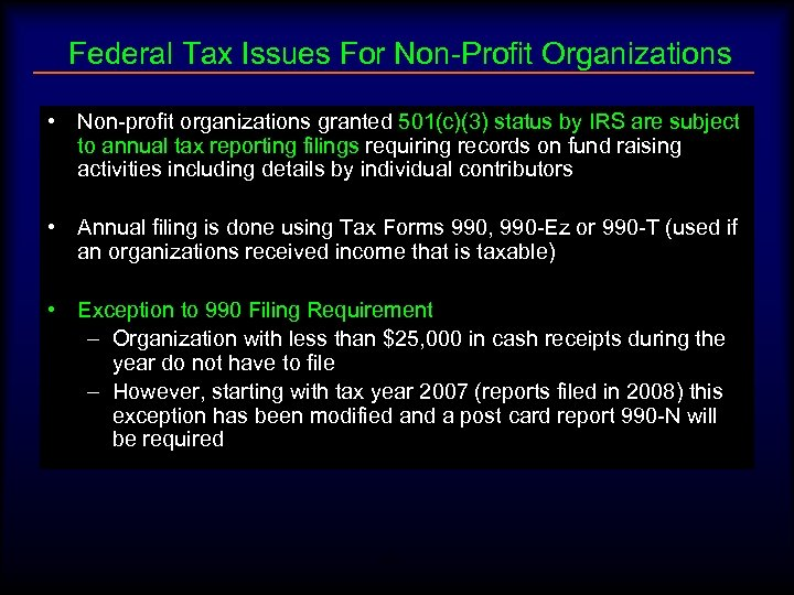 Federal Tax Issues For Non-Profit Organizations • Non-profit organizations granted 501(c)(3) status by IRS