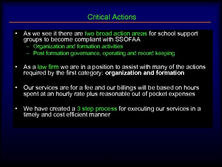 Critical Actions • As we see it there are two broad action areas for