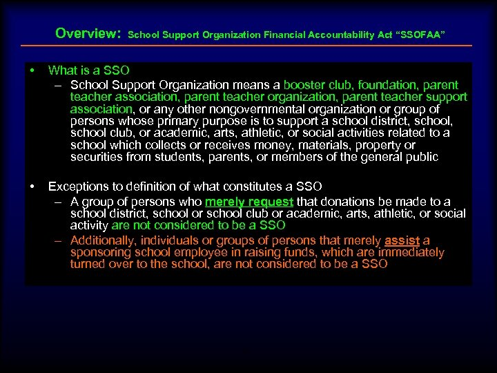 """Overview: School Support Organization Financial Accountability Act """"SSOFAA"""" • What is a SSO –"""