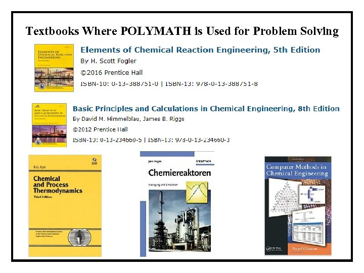 Textbooks Where POLYMATH is Used for Problem Solving