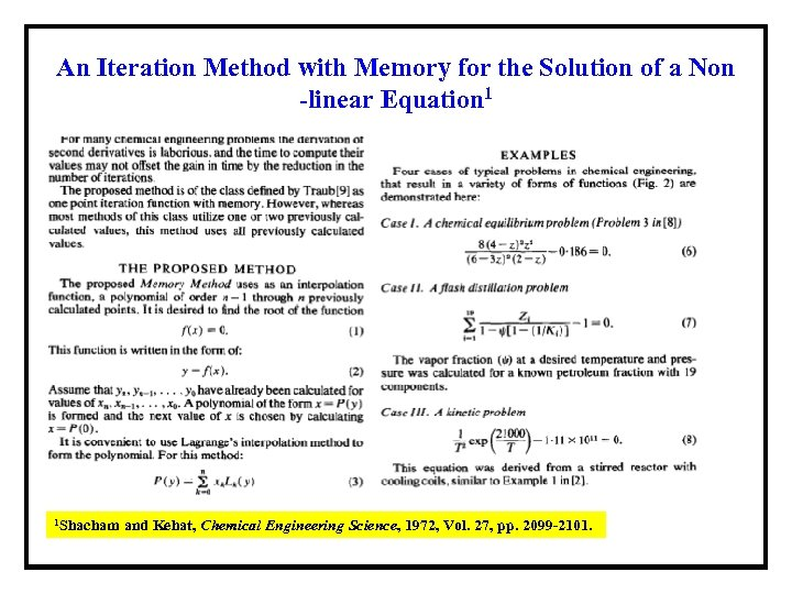 An Iteration Method with Memory for the Solution of a Non -linear Equation 1