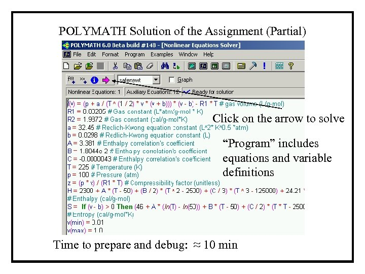 "POLYMATH Solution of the Assignment (Partial) Click on the arrow to solve ""Program"" includes"