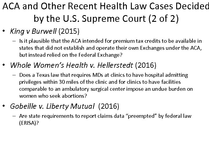 ACA and Other Recent Health Law Cases Decided by the U. S. Supreme Court