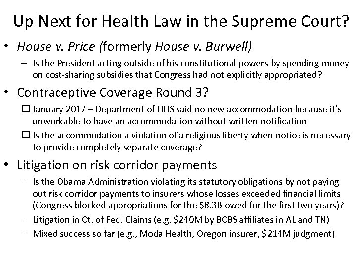 Up Next for Health Law in the Supreme Court? • House v. Price (formerly