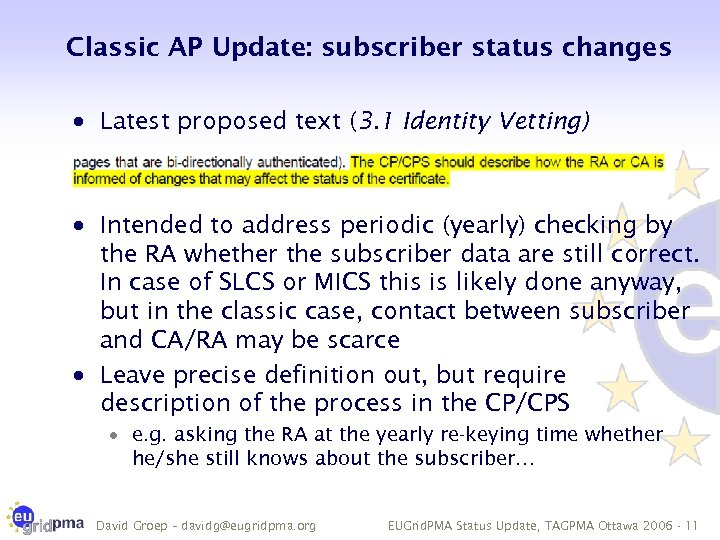 Classic AP Update: subscriber status changes · Latest proposed text (3. 1 Identity Vetting)