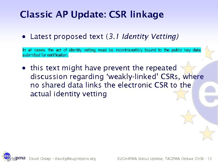 Classic AP Update: CSR linkage · Latest proposed text (3. 1 Identity Vetting) ·