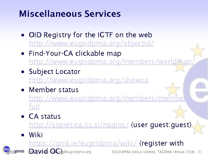 Miscellaneous Services · OID Registry for the IGTF on the web http: //www. eugridpma.